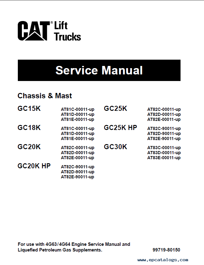 Cat 4G63 4G64 6G72 / GC15K GC18K GC20K GC20K-HP GC25K GC25K-HP GC30K Lift  Trucks Service Manual