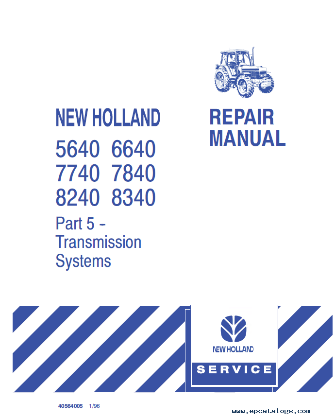 new holland 40 series 5640 6640 7740 8240 8340 set of manuals pdf Ford New Holland Tractors
