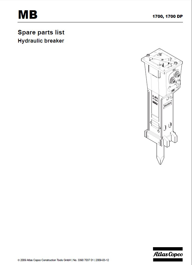 atlas copco mb1700 mb1700dp hydraulic breakers repair manual repair manual atlas copco mb1700 mb1700dp hydraulic breakers repair manual parts list pdf