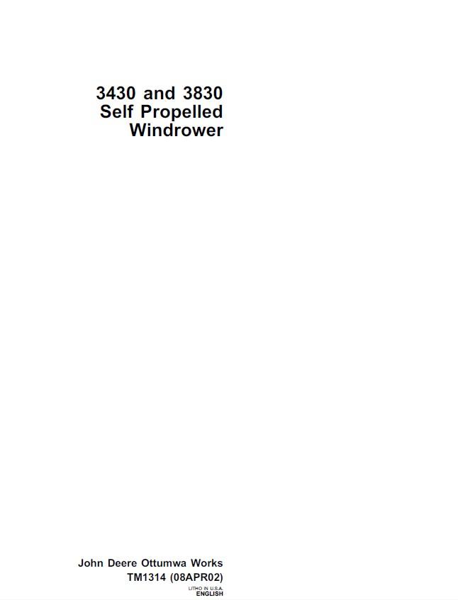 John Deere 3430 & 3830 Self Propelled Windrower TM1314 Technical Manual on
