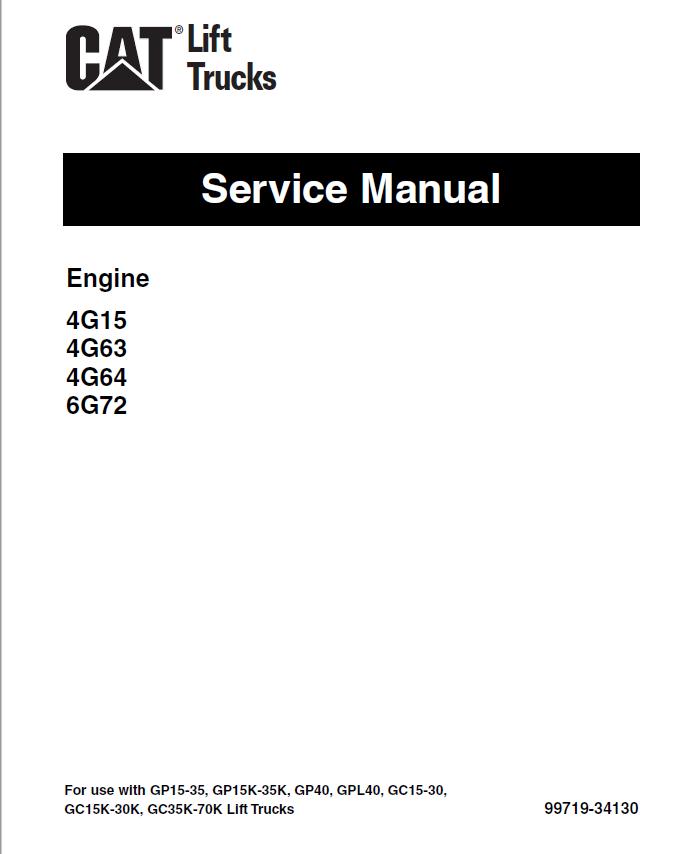 cat gp40 gpl40 dp40 45 50 dpl40 service manuals pdf rh epcatalogs com 4g15 parts manual 4g15 repair manual