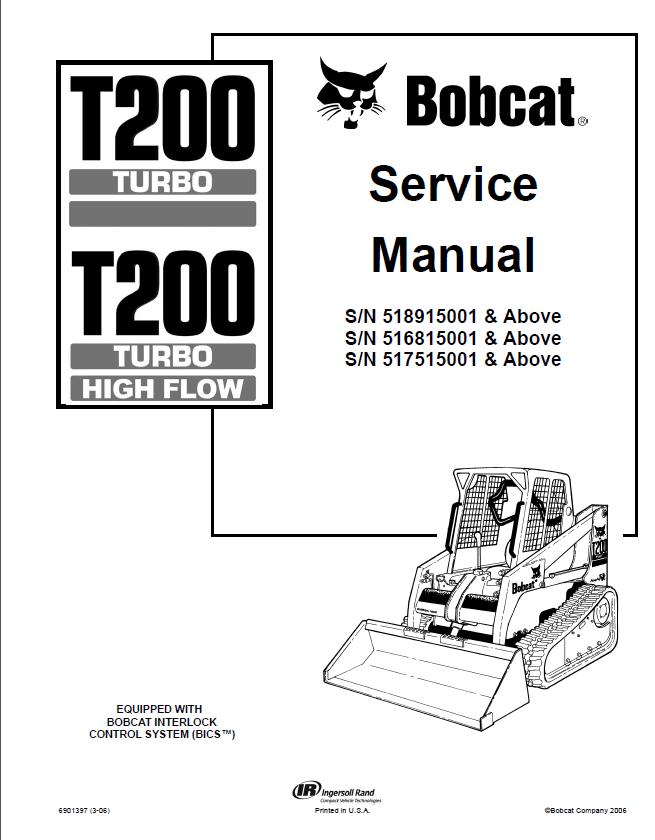 bobcat t200 turbo hf compact track loader service manual. Black Bedroom Furniture Sets. Home Design Ideas