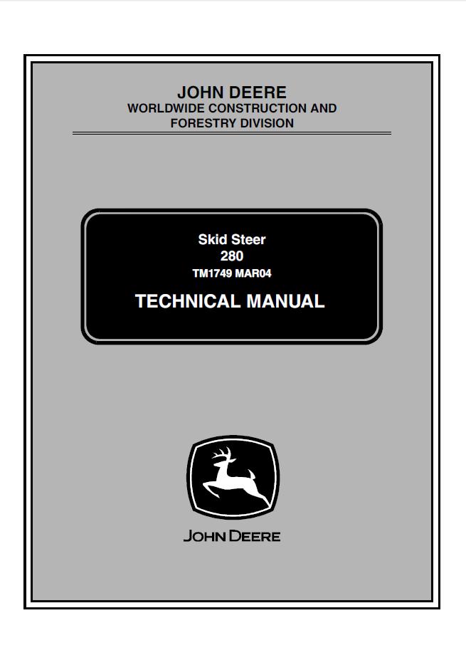 John Deere 280 Skid Steer Loaders TM1749 Technical Manual PDF