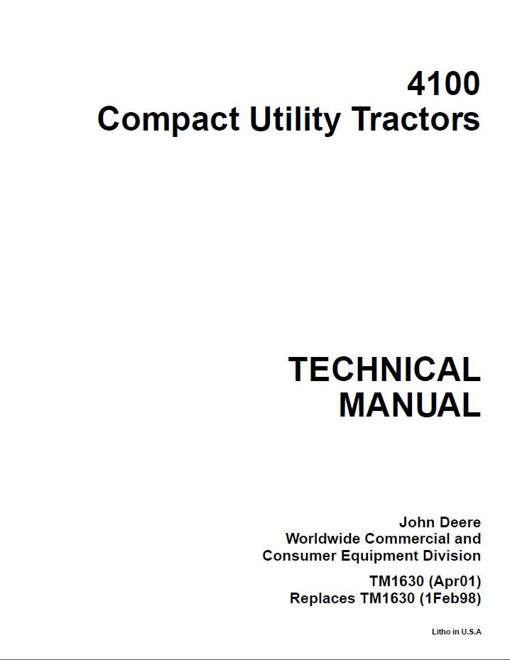 John Deere 4100 Tractor Compact Utility TM1630 Technical Manual ...