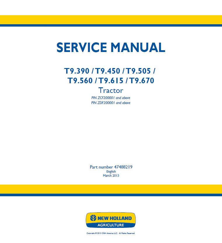 New Holland T9 390 T9 450 T9 505 T9 560 T9 615 T9 670 Tractors Service  Manual PDF
