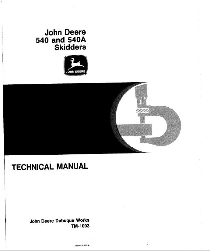 john deere 540 540a skidders tm1003 technical manual pdf rh epcatalogs com John Deere GT225 Manual John Deere Online Service Manual