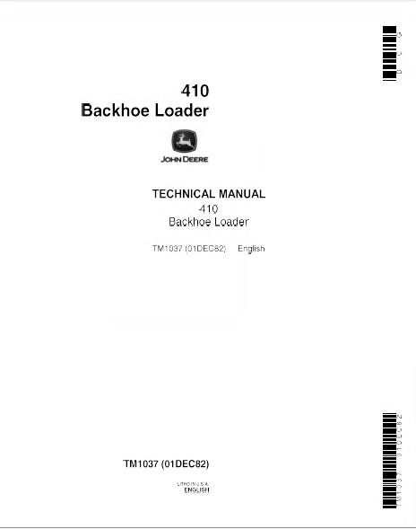 john deere 410 backhoe loader tm1037 technical manual rh epcatalogs com
