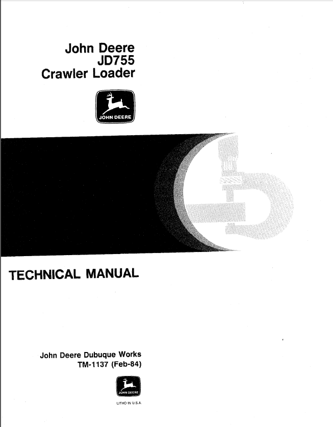 John Deere Jd755 Crawler Loader Tm1137 Technical Manual
