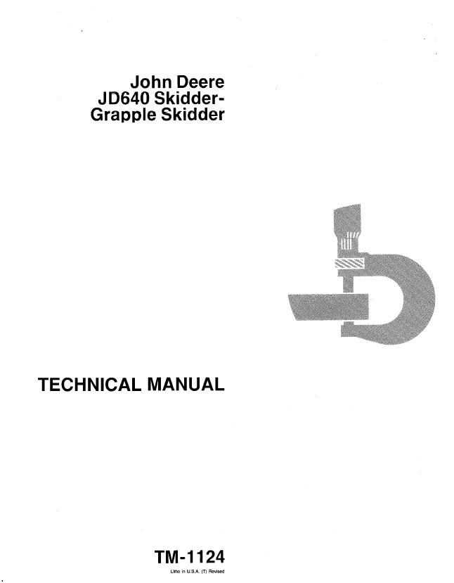 John Deere Jd640 Grapple Skidder Tm1124 Technical Manual