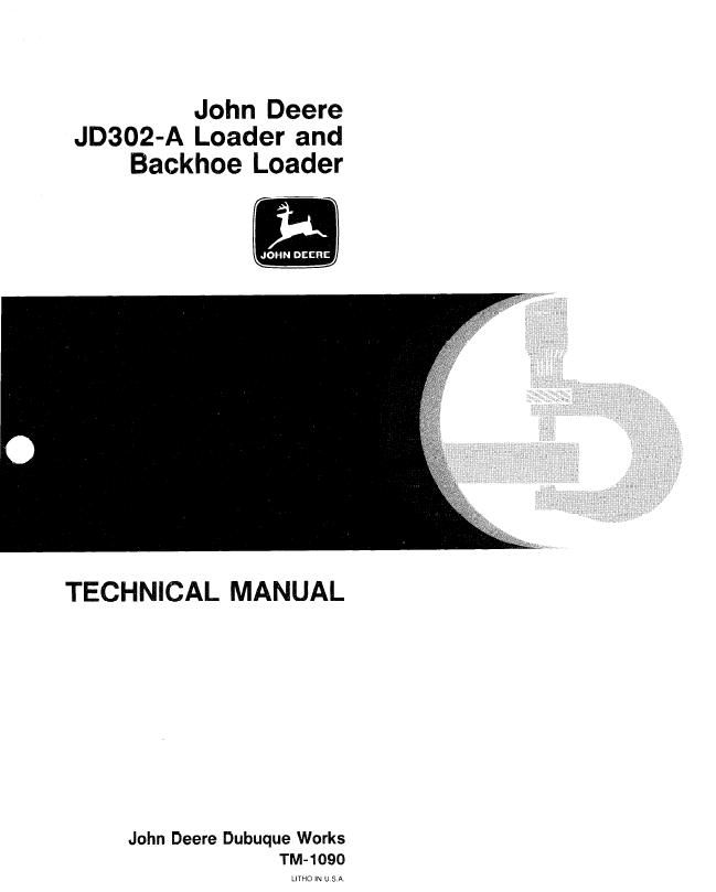 John Deere JD302A Loader and Backhoe Loader TM1090 Technical – John Deere 302 Wiring Schematic