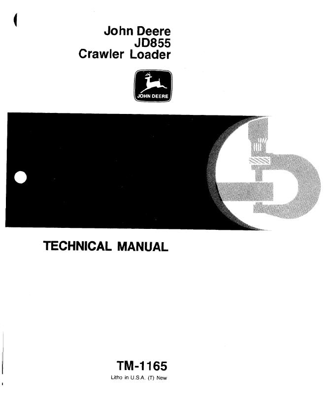 John Deere JD855 Crawler Loader TM1165 Technical Manual PDF on