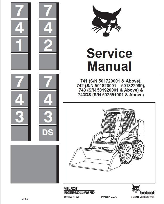 Bobcat 741, 742, 743, 743DS Skid Steer Loaders Service Manual PDF