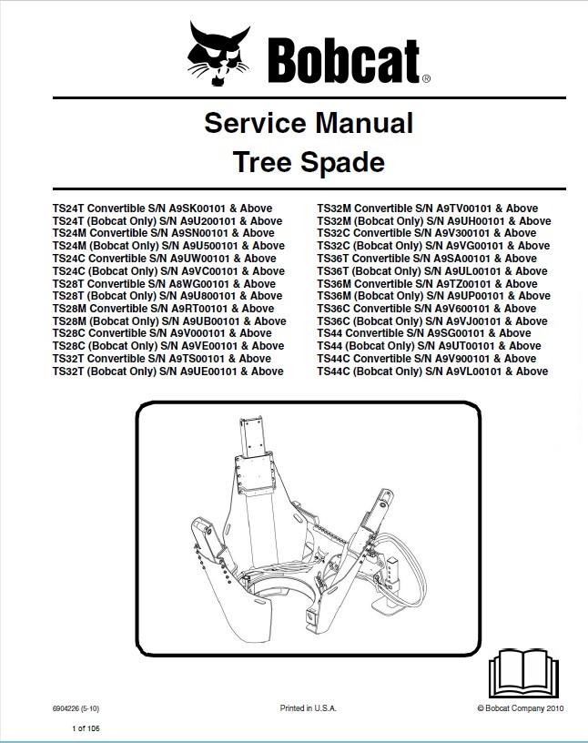 bobcat ts24 28 30 32 34 36 44 tree spade service manual. Black Bedroom Furniture Sets. Home Design Ideas