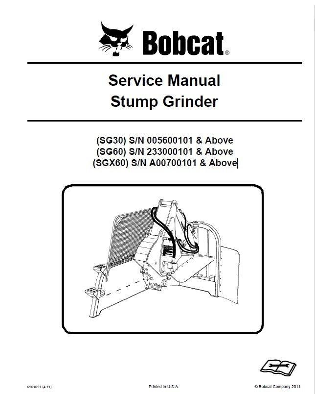 bobcat sg30 sg60 sgx60 stump grinders service manual. Black Bedroom Furniture Sets. Home Design Ideas