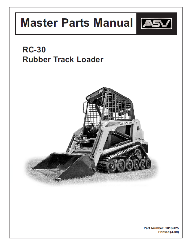 ASV Rubber Track Loader RC-30 Service and Master Parts Manual PDF