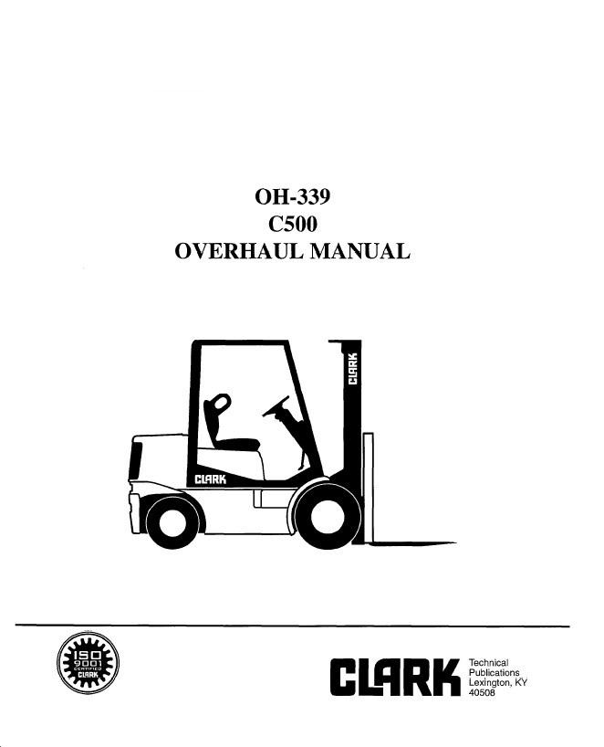 clark service manual oh 339 C500 clark c500 oh 339 overhaul manual pdf Clark Forklift Manual PDF at crackthecode.co