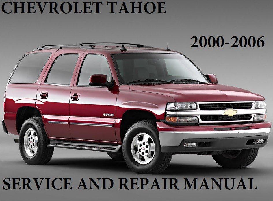 Chevrolet Tahoe 2000 2006 Service Repair Manual Pdf