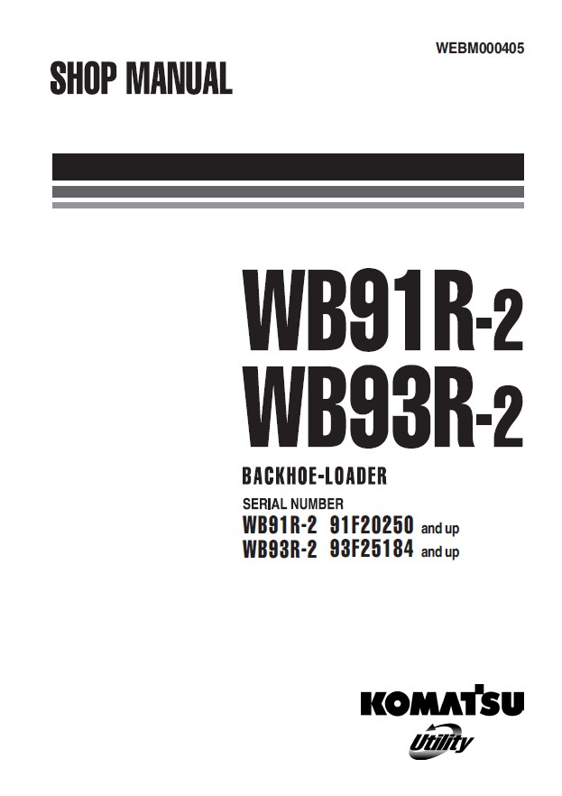 komatsu wb91r 2 wb93r 2 backhoe loader shop manual pdf. Black Bedroom Furniture Sets. Home Design Ideas
