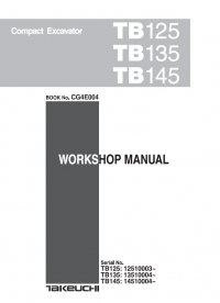 repair manual Takeuchi TB125 TB135 TB145 Compact Excavator Workshop Manual PDF
