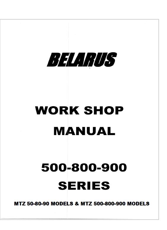 belarus mtz 50 80 90 mtz 500 800 900 models tractors wm manual pdf rh epcatalogs com Belarus Tractor Salvage Yards Belarus Tractor Dealers