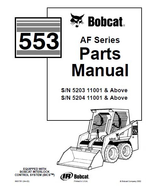 bobcat 553 af series skid steer parts manual pdf rh epcatalogs com Bobcat Skid Steer Electrical Diagrams Bobcat Loader Parts Diagram