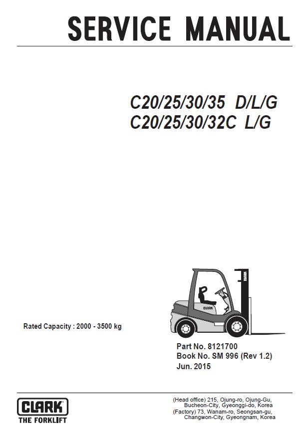 Clark Forklift C20/25/30/35 D/L/G, C20/25/30/32C L/G PDF Service Manual