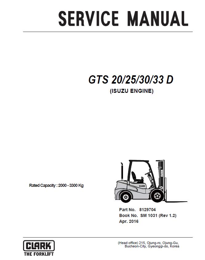Clark forklift owners user manuals user manuals array clark forklift gts 20 25 30 33 d isuzu engine pdf service manual rh fandeluxe Images
